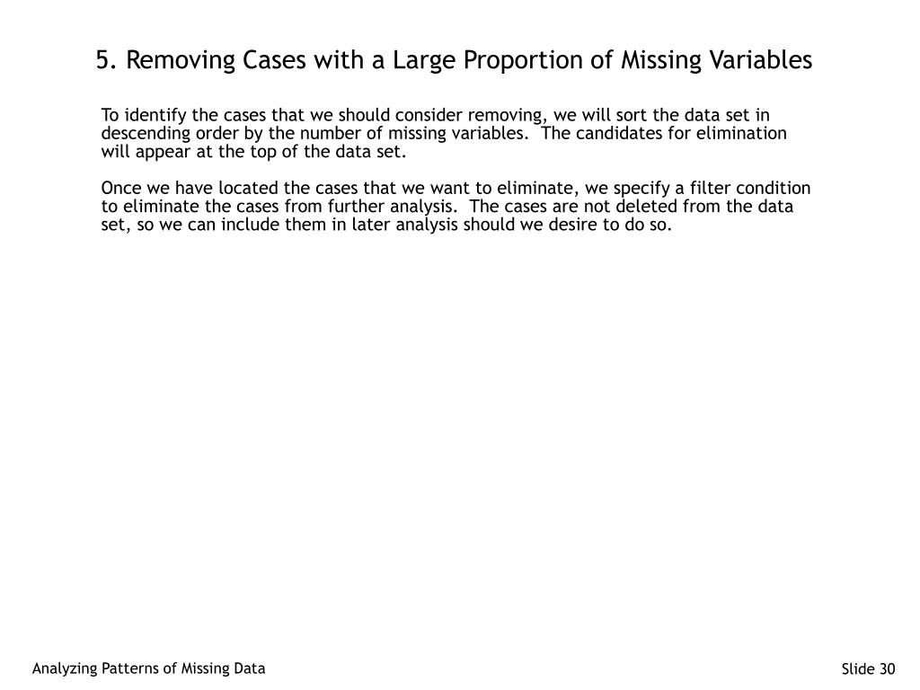 5. Removing Cases with a Large Proportion of Missing Variables