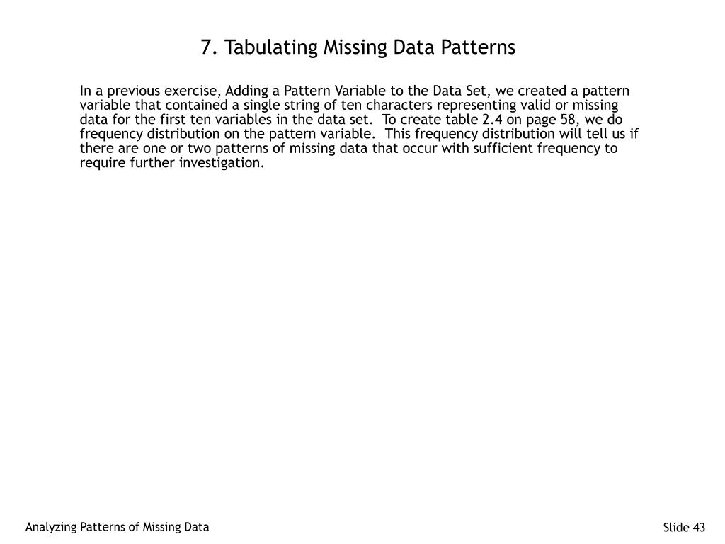 7. Tabulating Missing Data Patterns