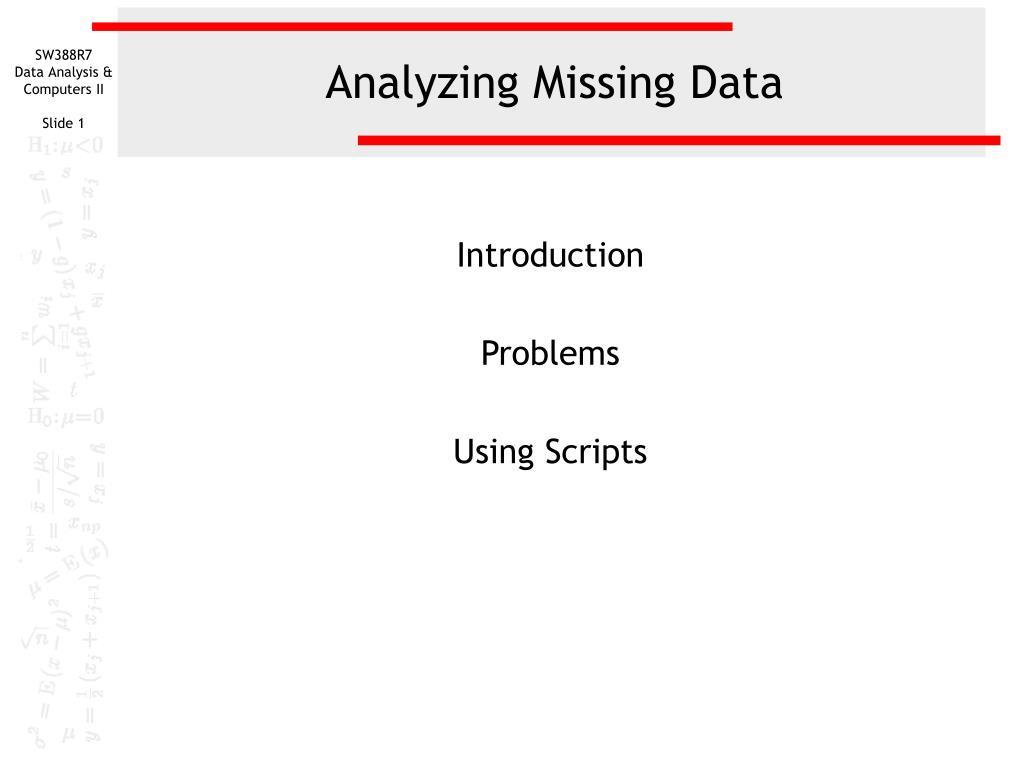analyzing missing data l.