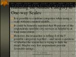 handling the middle category in one way scales
