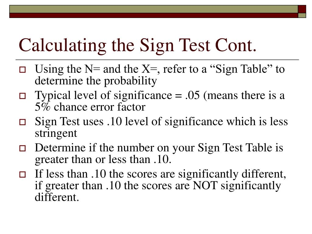 Calculating the Sign Test Cont.