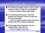 low power strategies