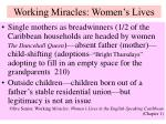 working miracles women s lives
