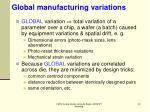 global manufacturing variations
