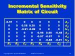 incremental sensitivity matrix of circuit