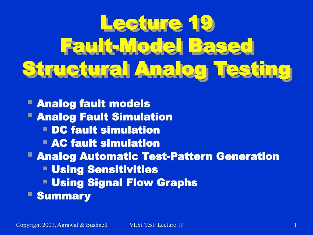 lecture 19 fault model based structural analog testing l.