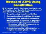 method of atpg using sensitivities