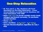 one step relaxation