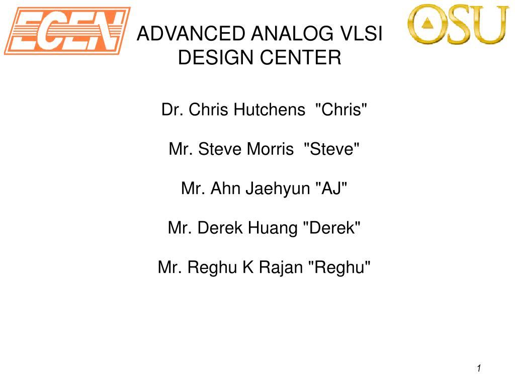 advanced analog vlsi design center l.