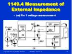 1149 4 measurement of external impedance