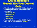 analog boundary module has four control cells
