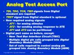 analog test access port