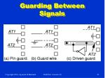 guarding between signals