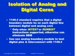 isolation of analog and digital cores