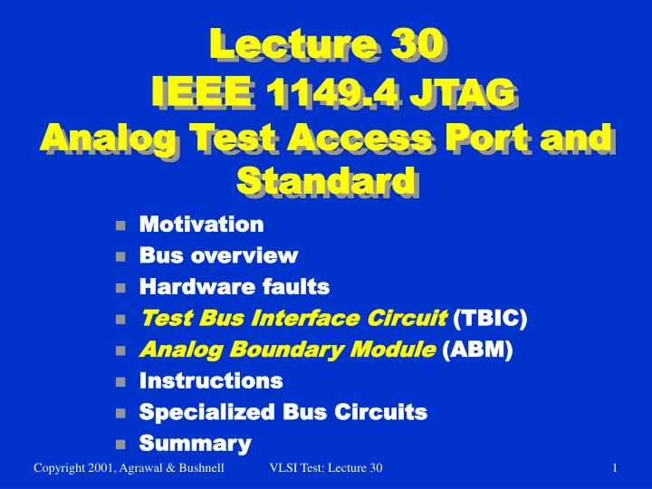 lecture 30 ieee 1149 4 jtag analog test access port and standard n.