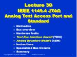 lecture 30 ieee 1149 4 jtag analog test access port and standard