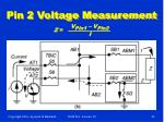 pin 2 voltage measurement