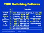 tbic switching patterns