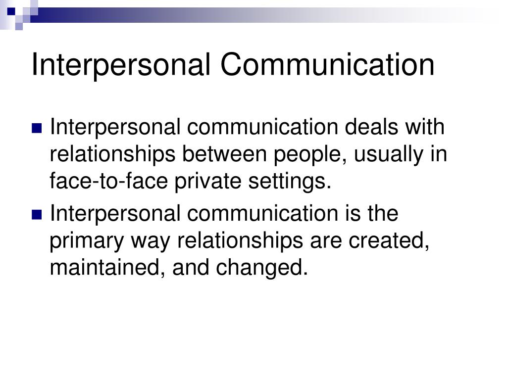 interpersonal communication inherently relational