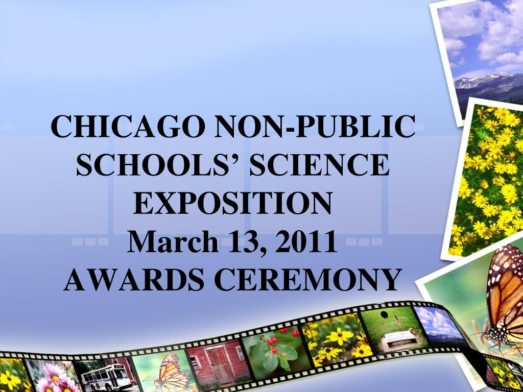 chicago non public schools science exposition march 13 2011 awards ceremony l.