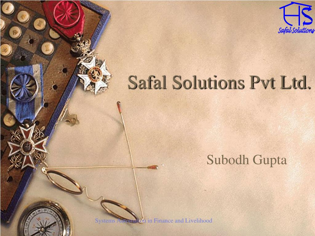safal solutions pvt ltd l.