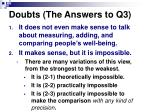 doubts the answers to q3