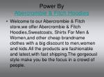 power by abercrombie fitch hoodies