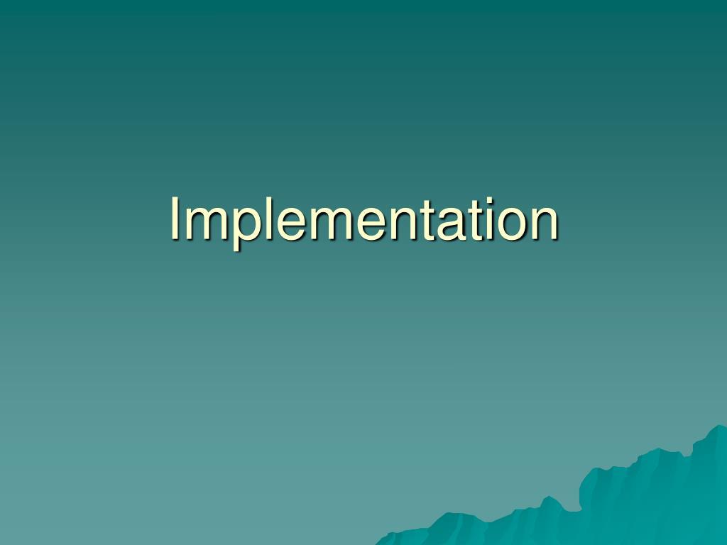 implementation l.