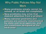 why public policies may not work12