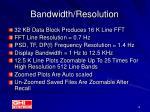 bandwidth resolution