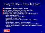 easy to use easy to learn