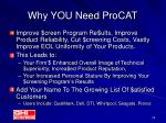 why you need procat
