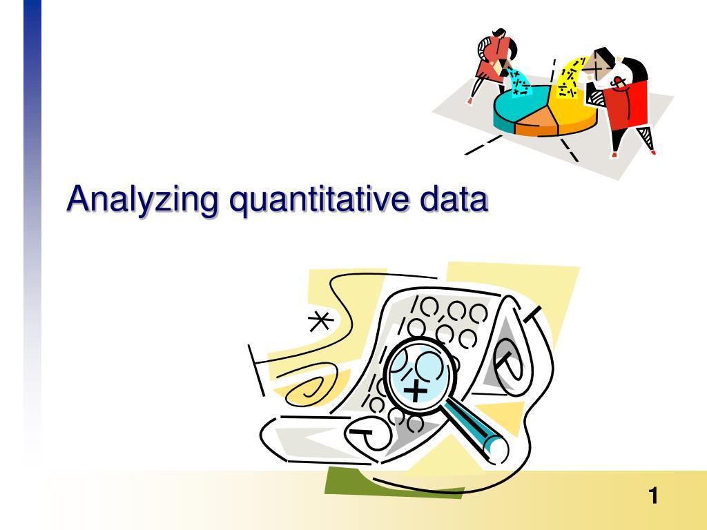 analyzing quantitative data l.