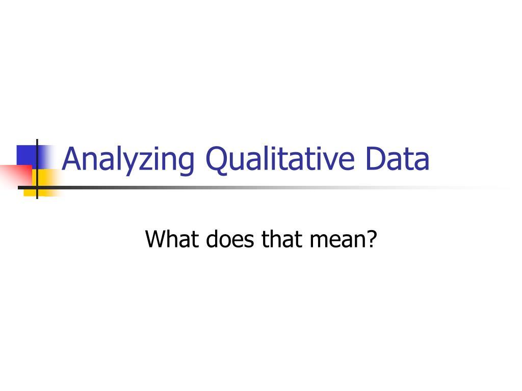 analyzing qualitative data l.