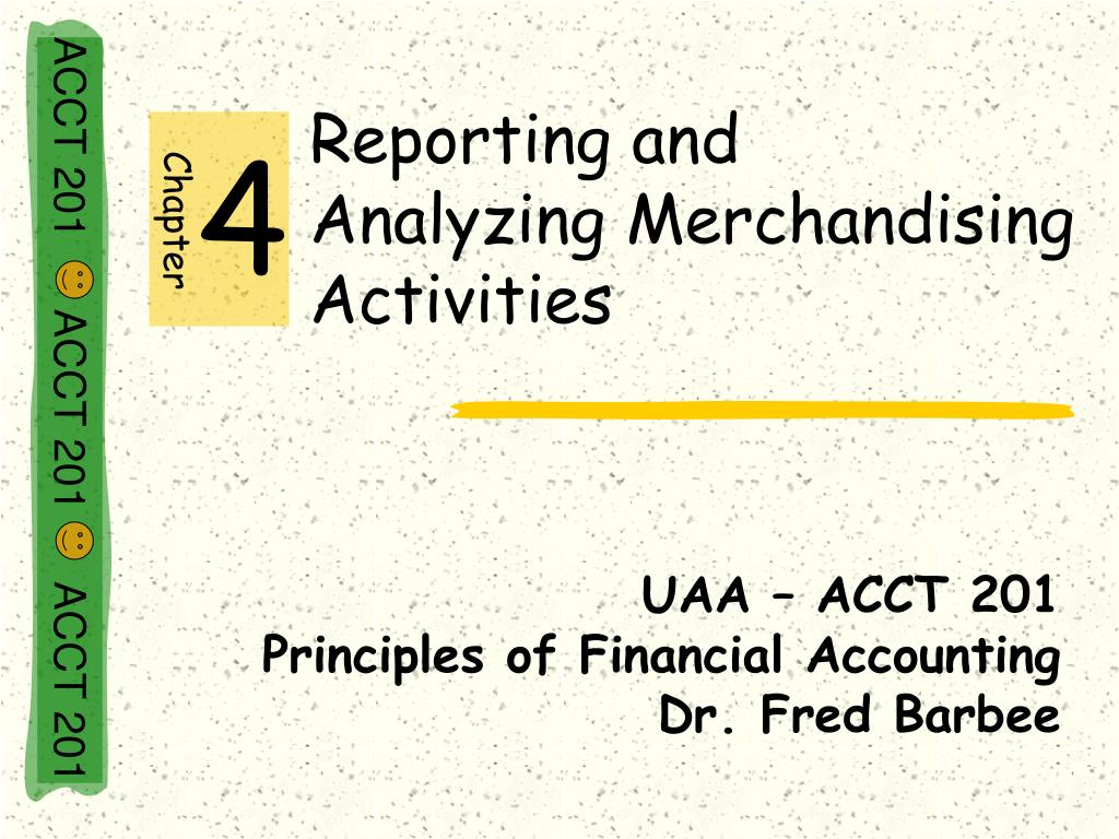 reporting and analyzing merchandising activities l.
