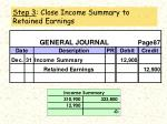 step 3 close income summary to retained earnings