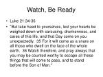 watch be ready