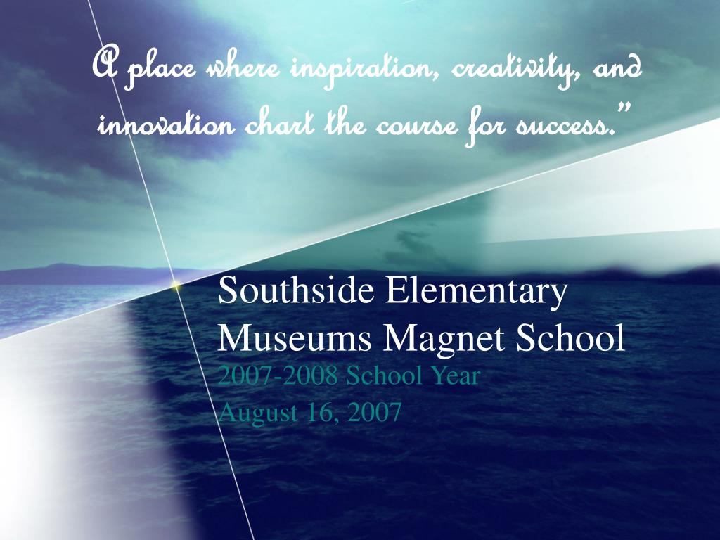 southside elementary museums magnet school l.