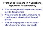 from ends to means in 7 questions population accountability18