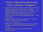 chronic undermining burrowing ulcers meleney s gangrene