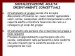 socializzazione adulta orientamenti concettuali