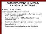 socializzazione al lavoro la presa di decisione29