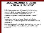 socializzazione al lavoro la presa di decisione31