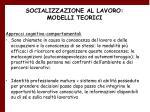 socializzazione al lavoro modelli teorici20