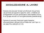 socializzazione al lavoro12