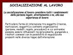 socializzazione al lavoro13
