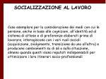 socializzazione al lavoro15