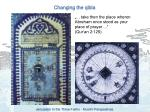 changing the qibla