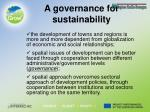 a governance for sustainability