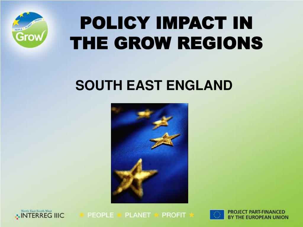 policy impact in the grow regions l.